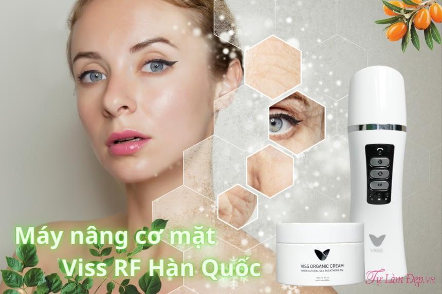 Máy nâng cơ mặt Viss RF mang lại hiệu quả trong việc cải thiện da mặt chảy xệ